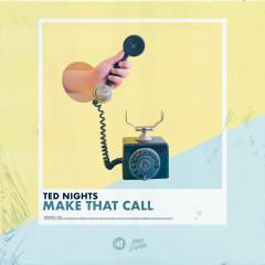 Make That Call