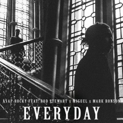Everyday - A$AP Rocky,Rod Stewart,Miguel,Mark Ronson