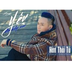 Yêu Đến Kiếp Sau (Single) - Hàn Thái Tú