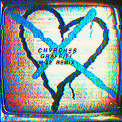 Graffiti (M-22 Remix) - CHVRCHES