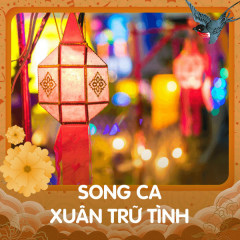 Song Ca Xuân Trữ Tình - Various Artists