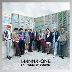 Bài hát 1^11=1 (Power Of Destiny) - Wanna One