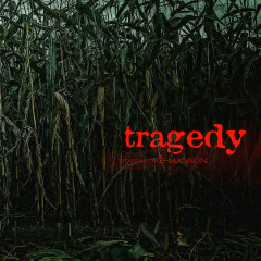 Tragedy (Single) - Ace Manson