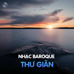 Nhạc Baroque Thư Giãn - Various Artists