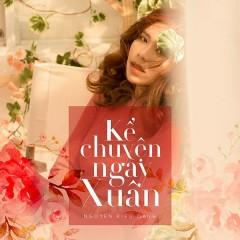 Kể Chuyện Ngày Xuân (Single) - Nguyễn Kiều Oanh