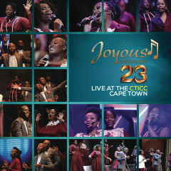 Joyous Celebration 23 - Live at the CTICC Cape Town (Live)