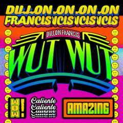WUT WUT - Dillon Francis