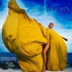 Ni Tú Ni Yo - Jennifer Lopez,Gente de Zona