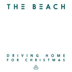 Driving Home for Christmas - The Beach