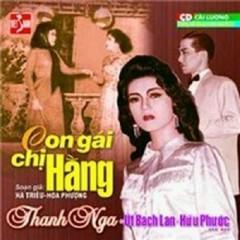 Con Gái Chị Hằng (Cải Lương) - Thanh Nga, NSƯT Út Bạch Lan, Hữu Phước