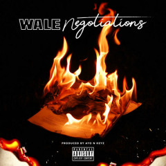 Negotiations (Single) - Wale