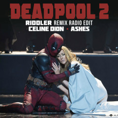 Ashes (Riddler Remix Radio Edit) - Céline Dion