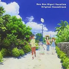 Non Non Biyori Vacation Original Soundtrack CD2