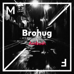 Ambush (Single) - Brohug
