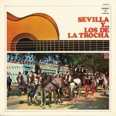 Sevilla y Los de la Trocha