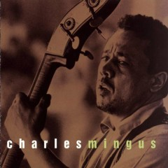 Sony Jazz Collection - Charles Mingus