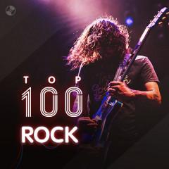 Top 100 Nhạc Rock Âu Mỹ Hay Nhất - Various Artists