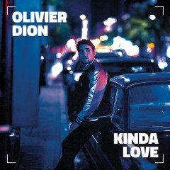 Kinda Love - Olivier Dion