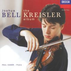 The Kreisler Album - Joshua Bell,Paul Coker