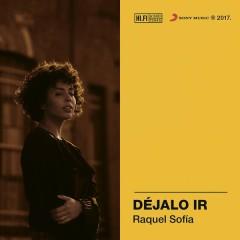 Déjalo Ir - Raquel Sofía