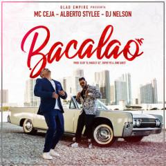Bacalao (Single) - MC Ceja, Alberto Stylee, DJ Nelson