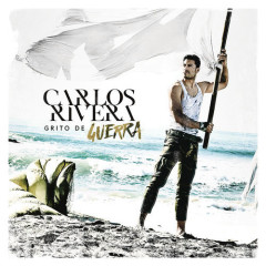 Grito De Guerra (Single) - Carlos Rivera