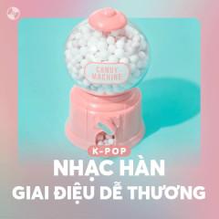 Nhạc Hàn Giai Điệu Dễ Thương - Various Artists