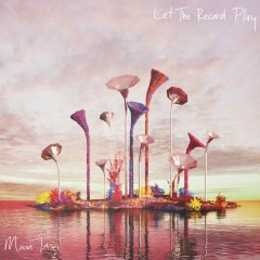 Let The Record Play - Moon Taxi