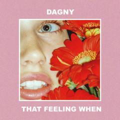 That Feeling When (Single)