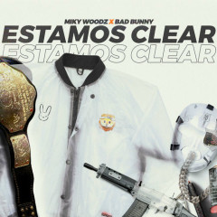 Estamos Clear (Single)