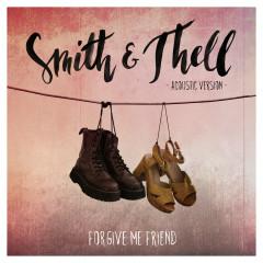 Forgive Me Friend (Acoustic Version)
