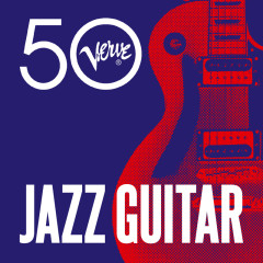 Jazz Guitar - Verve 50 - Various Artists