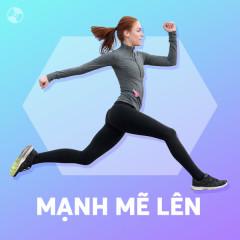 Mạnh Mẽ Lên - Various Artists