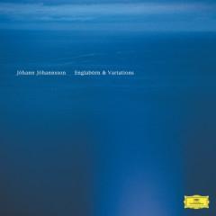 Englabörn & Variations - Jóhann Jóhannsson