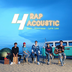 Mashup Rapcoustic 4 (Single) - Đen, Kimmese, Lynk Lee