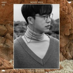 Windy Hills (Single) - Hong Dae Kwang