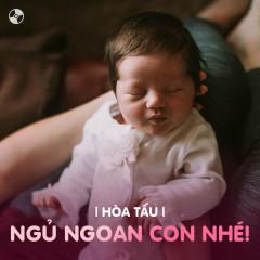Ngủ Ngoan Con Nhé - Various Artists