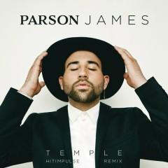 Temple (Hitimpulse Remix) - Parson James