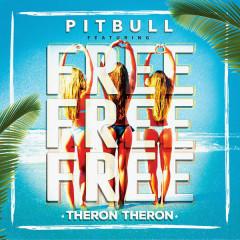 Free Free Free (Single) - Pitbull