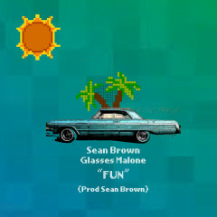 Fun (Single) - Sean Brown