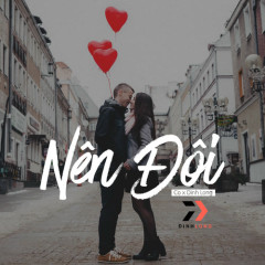Nên Đôi (Single) - DinhLong