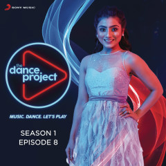 The Dance Project (Season 1: Episode 8)