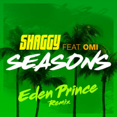 Seasons (Eden Prince Remix)