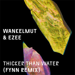 Thicker Than Water (Fynn Remix)