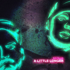 A Little Longer (Single) - Broiler