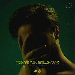 In Your Eyes (Single) - Taska Black