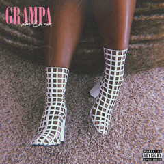 Grampa (Single) - Ari Lennox