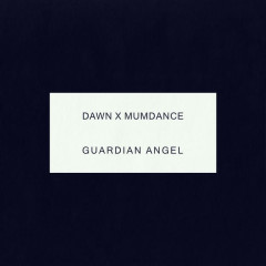 Guardian Angel (Single) - Dawn Richard, Mumdance