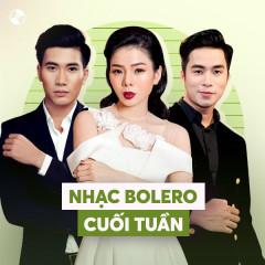 Bolero Cuối Tuần - Various Artists