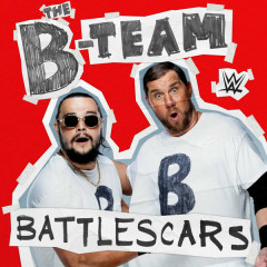WWE: Battlescars (The B-Team)